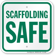 Scaffold Sign