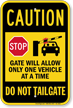 Do Not Tailgate Caution Sign