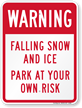 Ice and Snow Warning Sign