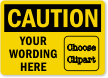 Custom OSHA Caution Clipart Label