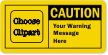 Custom Caution Label