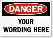 Customizable OSHA Danger Label