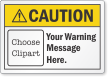 Custom ANSI Caution Label