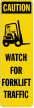 Caution Forklift Label