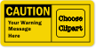 Personalized Caution Label