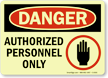 GlowSmart™ OSHA Danger Sign