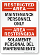 Bilingual Restricted Area / Area Restringida Sign