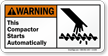 Compactor Starts Automatically ANSI Warning Sign