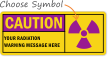 Custom Caution Radiation Sign