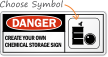 Custom Chemical Storage Danger Sign