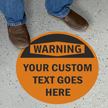 Custom OSHA Warning 17in. Circle Floor Sign