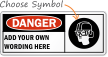 Danger Sign - Custom