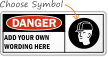 Danger Sign (Custom)