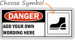 Custom Danger Sign