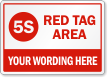 Custom 5S Red Tag Area Sign