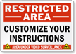 Custom Restricted Area Sign