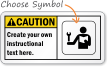Custom ANSI Caution Safety Instructions Sign