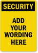 Custom Security Sign