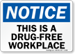Notice Drug-Free Workplace Sign