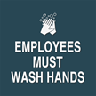 Contour/Esquire Employees Wash Hands Sign