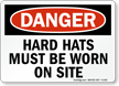 OSHA Danger Wear Hard Hats Sign