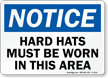 OSHA Notice Wear Head Protection Sign