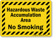 No Smoking Hazardous Waste Sign