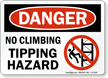 No Climbing Tipping Hazard Danger Sign