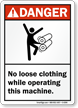 ANSI Danger Wearing Loose Clothes Prohibition Sign