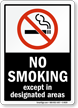 No Smoking Except In Designated Areas  - black vertical Sign