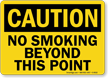 Caution: No Smoking Beyond This Point Sign