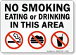 Do Not Smoke Eat or Drink In This Area Sign