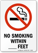 No Smoking Within [blank] Feet  Sign