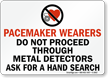 Pacemaker Warning Sign
