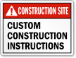 Custom Construction Site Sign