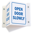 Projecting Door Sign, 6in. x 5in.