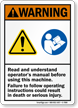 Read And Understand Operators Manual ANSI Warning Sign