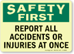 OSHA Safety First Glow Sign