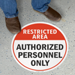 Circular Restricted Area Floor Sign