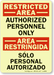 Bilingual Restricted Area / Area Restringida Glow Sign