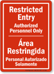 Bilingual Restricted Entry / Area Restringida Sign