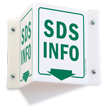 2-Sided SDS Projecting Sign