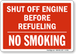 Shut Off Engine Sign