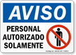 Spanish OSHA Notice Authorized Personnel Only Sign
