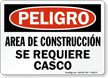 Spanish OSHA Danger Construction Area Hard Hat Required Sign