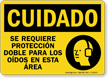 Spanish OSHA Caution Double Hearing Protection Required Sign