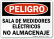 Spanish OSHA Danger Electric Meter Room No Storage Sign