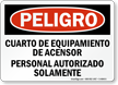 Spanish OSHA Danger Elevator Equipment Room Sign