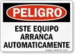 Spanish OSHA Danger Equipment Starts Automatically Sign