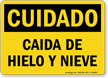 Spanish OSHA Caution Falling Ice And Snow Sign